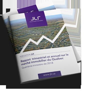 Rapport trimestriel et annuel sur le marché immobilier du Québec en 2018